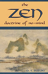 The Zen Doctrine of No Mind