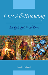 Love All-Knowing - An Epic Spiritual Poem